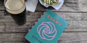 Technology The Every: When Big Tech rules all, don't say Dave Eggers didn't warn us